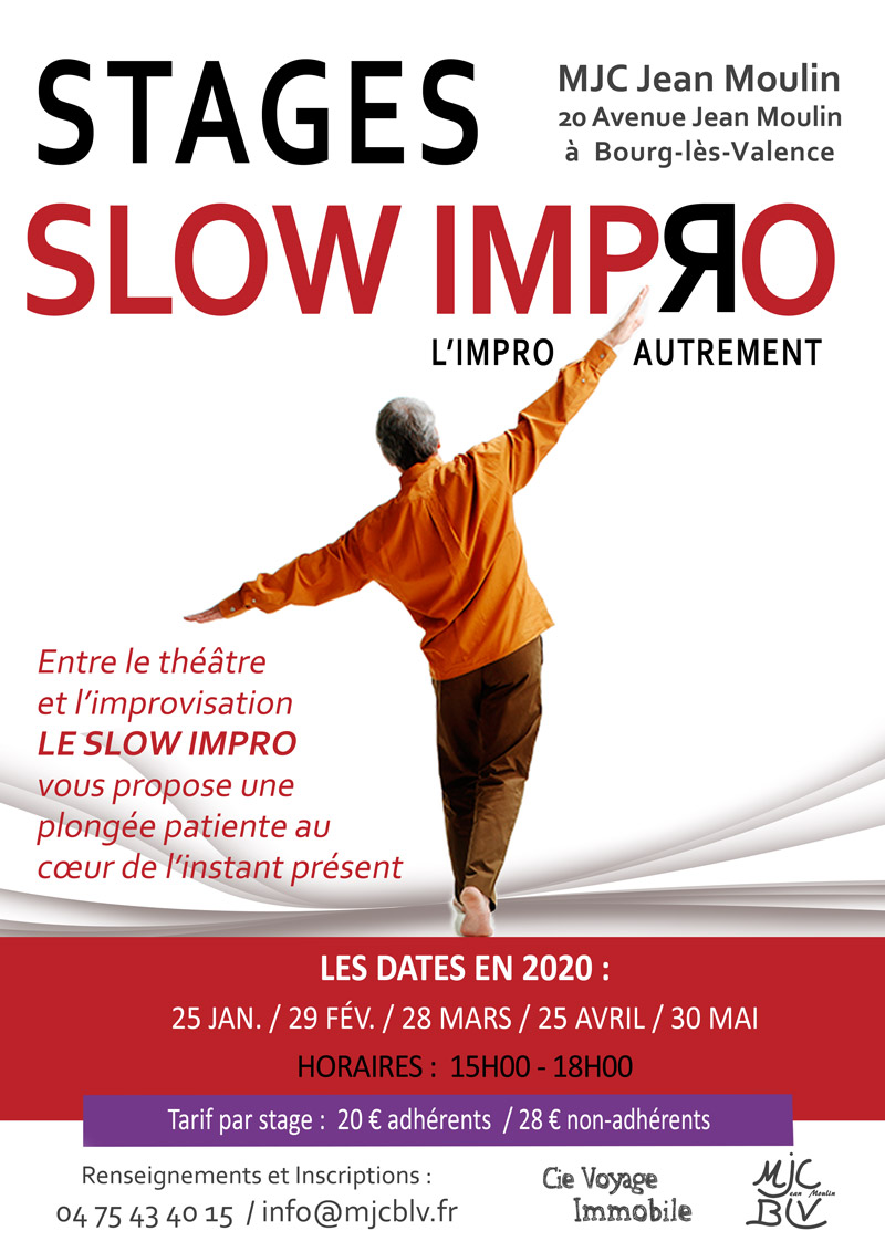 STAGES SLOW IMPRO